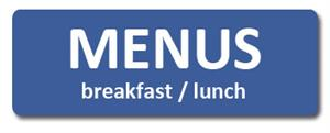 Button link to lunch and breakfast menus.